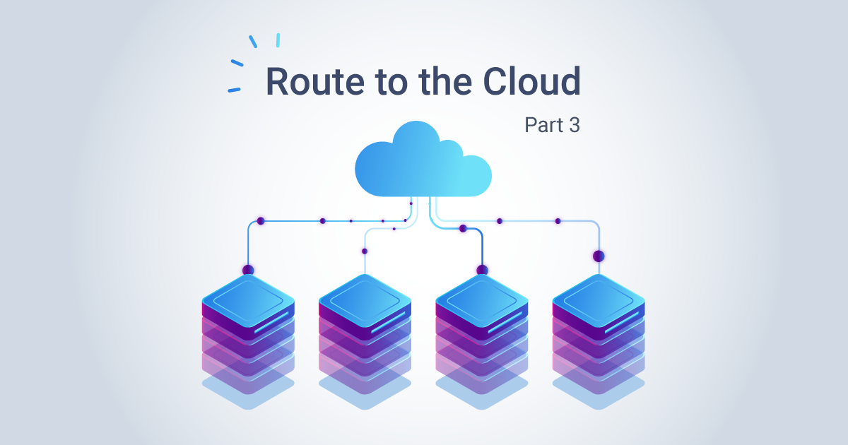 Route to the Cloud